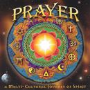Prayer: A Multi-Cultural Journey Of Spirit thumbnail