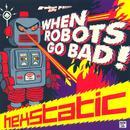 When Robots Go Bad! thumbnail