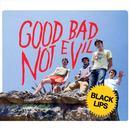 Good Bad Not Evil thumbnail