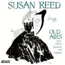 Susan Reed Sings Old Airs From Ireland Scotland And England thumbnail