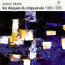 Auteur Labels: Les Disques Du Crepuscule thumbnail