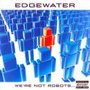 We're Not Robots... (Explicit) thumbnail