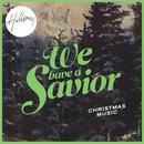 We Have A Savior thumbnail
