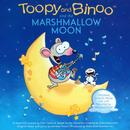 Toopy And Binoo And The Marshmallow Moon thumbnail