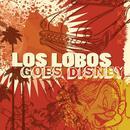 Los Lobos Goes Disney thumbnail