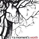 A Moment's Worth thumbnail