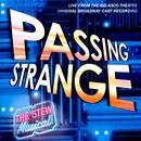 Passing Strange (Explicit) thumbnail