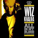 All In My Blood (Cd Single) (Explicit) thumbnail
