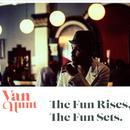 The Fun Rises, The Fun Sets. thumbnail