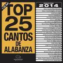 Top 25 Cantos De Alabanza (2014 Edicion) thumbnail