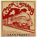 Safe Travel: The Rare Side Of Rock Steady thumbnail