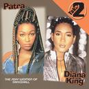 Patra / Diana King: Take Two thumbnail