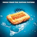 Let's Go To Prison (Music From The Motion Picture) thumbnail