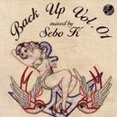 Back Up Vol. 01: Mixed By Sebo K thumbnail