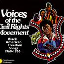 Voices Of The Civil Rights Movement: Black American Freedom Songs 1960-1966 thumbnail