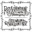 God Willin' & The Creek Don't Rise thumbnail