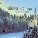 Mountain Top Bluegrass Gospel Christmas thumbnail