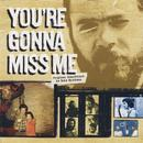 You're Gonna Miss Me: Original Soundtrack thumbnail