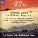 Enescu: Complete Works For Violin & Piano, Vol. 2 thumbnail