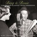 Bing & Rosie: The Crosby-Clooney Radio Sessions thumbnail