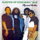"Master Of Ceremony ""Dub"" thumbnail"