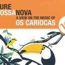 Pure Bossa Nova thumbnail