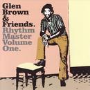 Glen Brown & Friends Rhythm Master, Volume One thumbnail