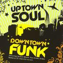 Uptown Soul, Downtown Funk thumbnail