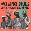 The Wailing Souls At Channel One: 7's, 12's And Versions thumbnail