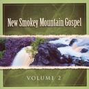 New Smokey Mountain Gospel, Vol. 2 thumbnail