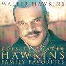 Goin' Up Yonder - Hawkins Family Favorites thumbnail