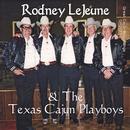 Rodney Lejeune & The Texas Playboys thumbnail
