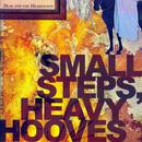 Small Steps, Heavy Hooves thumbnail
