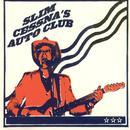 Slim Cessna's Auto Club thumbnail