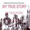 My True Story thumbnail