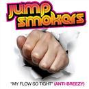 My Flow So Tight (Anti-Breezy) (Single) thumbnail