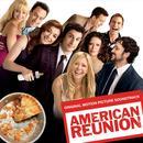 American Reunion: Original Motion Picture Soundtrack thumbnail