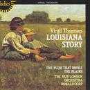 Virgil Thomson: Louisiana Story; The Plow That Broke The Plains thumbnail