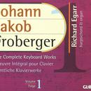 Johann Jakob Froberger: The Complete Keyboard Works, Volume 1 thumbnail