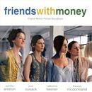 Friends With Money (Soundtrack) thumbnail