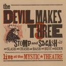 Stomp & Smash - Live At The Mystic Theatre thumbnail