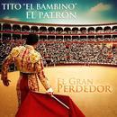 El Gran Perdedor (Single) thumbnail