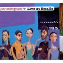 Jazz Underground: Live At Smalls thumbnail