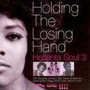 Holding The Losing Hand - Hotlanta Soul 3 thumbnail
