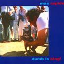 Dumb Is King! thumbnail