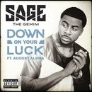Down On Your Luck (Single) thumbnail