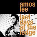 Last Days At The Lodge thumbnail
