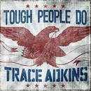 Tough People Do (Single) thumbnail
