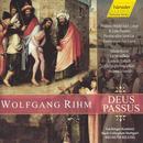 Wolfgang Rihm: Deus Passus thumbnail