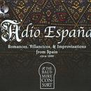 Adio España: Romances, Villancicos & Improvisations From Spain, Circa 1500 thumbnail